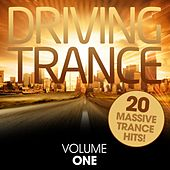 Driving Trance - Volume One - EP de Various Artists