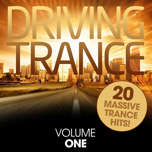 Driving Trance - Volume One - EP by Various Artists