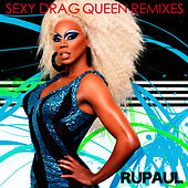 Sexy Drag Queen: Remixes by RuPaul