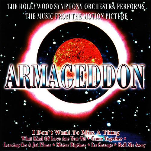 Music from the Motion Picture ARMAGEDDON by The Hollywood Symphony Orchetsra