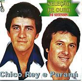 Seleção de Ouro de Chico Rey E Paraná
