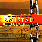 Music from the Motion Picture AMISTAD by The Hollywood Symphony Orchetsra