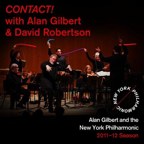 CONTACT! with Alan Gilbert and David Robertson by New York Philharmonic
