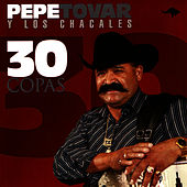 30 Copas by Pepe Tovar