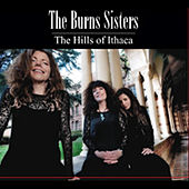 The Hills of Ithaca de The Burns Sisters