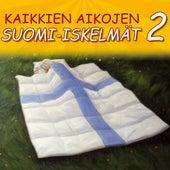 Kaikkien Aikojen Suomi-iskelmät 2 von Various Artists