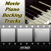Movie Piano Backing Tracks (The Best Collection) von Msmd