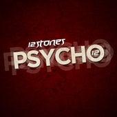 Psycho - Single by 12 Stones