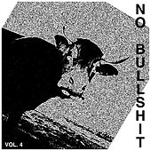 No Bullshit Vol. 4 de Various Artists