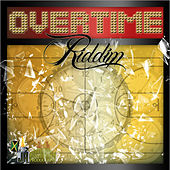 Overtime Riddim von Various Artists