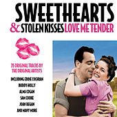 Sweethearts & Stolen Kisses - Love Me Tender by Various Artists