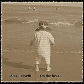 On the Beach di Alex Rosselli
