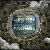 American Stroboscope by Deadbeat Poets