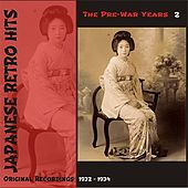 Japanese Retro Hits - The Pre War Years, Volume 2 de Various Artists