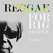 Reggae For Big People Vol 6 de Various Artists