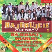 Bajerujcie chlopcy 2  (Polish Highlanders Music) by Various Artists
