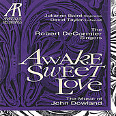 Awake, Sweet Love - The Music of John Dowland by Various Artists
