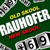 Old Skool New Skool by Peter Rauhofer