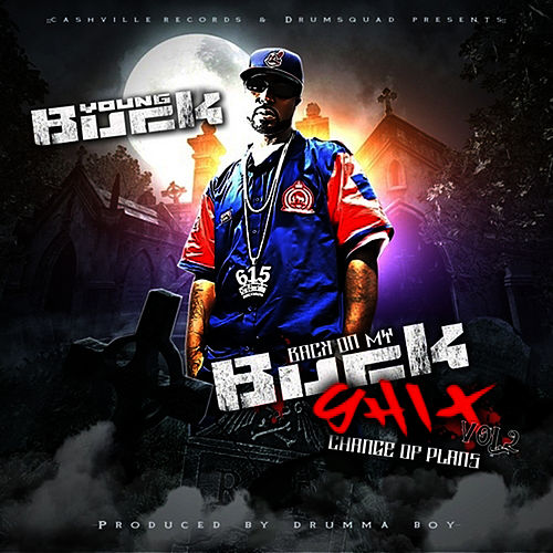 Back On My Buck Shit V2 by Young Buck