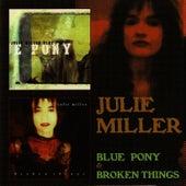 Blue Pony & Broken Things de Julie Miller