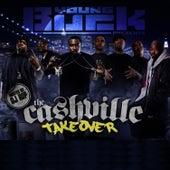 Cashville Takeover von Young Buck