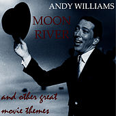 Moon River and Other Great Movie Themes (Original Classic Album) [Remastered] van Andy Williams