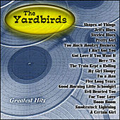 Greatest Hits: The Yardbirds de The Yardbirds