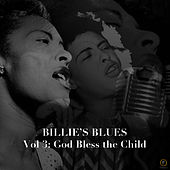 Billie's Blues, Vol. 3: God Bless the Child by Billie Holiday