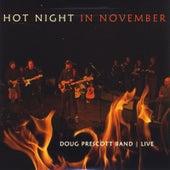Hot Night in November by Doug Prescott Band