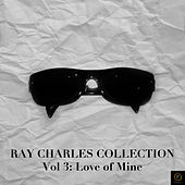 Ray Charles Collection, Vol. 3: This Love of Mine von Ray Charles