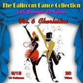 The Ballroom Dance Collection (Les Danses de Salon), Vol. 6/18: Charleston van Various Artists