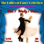 The Ballroom Dance Collection (Les Danses de Salon), Vol. 1/18: Waltz (Valse) de Various Artists