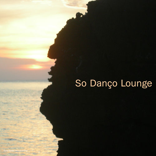 So Danço Lounge by Various Artists