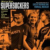 Live At The Magic Bag, Ferndale, MI by Supersuckers