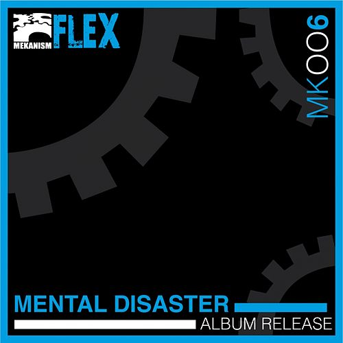 Mental Disaster - EP by Flex