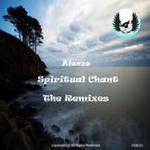 Spiritual Chant (The Remixes) de Alonzo