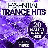 Essential Trance Hits - Volume Three - EP de Various Artists