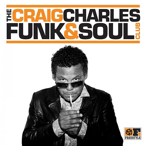 The Craig Charles Funk & Soul Club by Various Artists