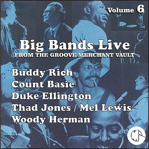 The Big Bands Live by Various Artists