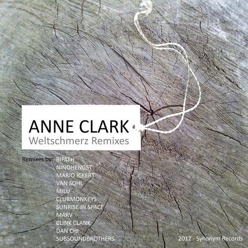 Weltschmerz (Remixes) by Anne Clark