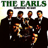 Remeber me Baby by The Earls