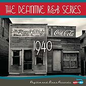 The Definitive R&B Series – 1940 by Various Artists