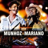 Ao Vivo Em Campo Grande - Vol. II de Munhoz & Mariano