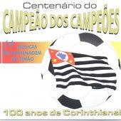 Centenário do Campeão dos Campeões by Various Artists