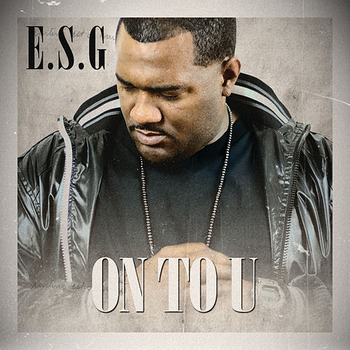 On To U (Edited) by E.S.G.