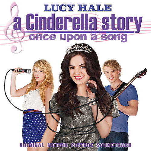 Lucy hale a cinderella story: once upon a song, pretty little.