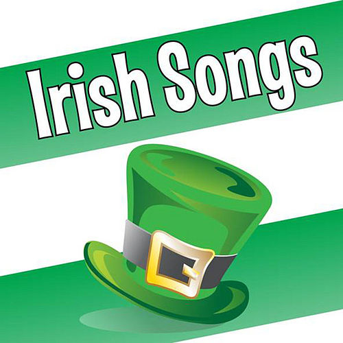 Irish Songs by St Patrick All-Stars