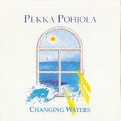 Changing Waters by Pekka Pohjola