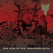 The Rise of the Mourning Star by Wolves & Jackals