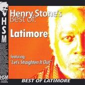 Henry Stone's Best of Latimore by Latimore